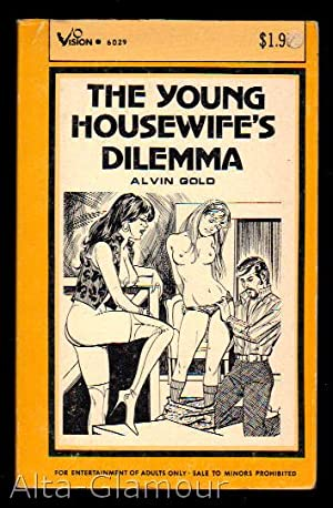 THE YOUNG HOUSEWIFE'S DILEMMA Vision Library: Gold, Alvin