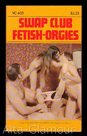 SWAP CLUB FETISH-ORGIES Valley Circle Books