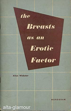 THE BREASTS AS AN EROTIC FACTOR.: Webster, Allen.