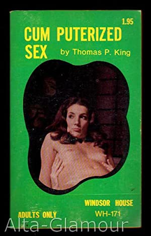 CUM PUTERIZED SEX: King, Thomas P.