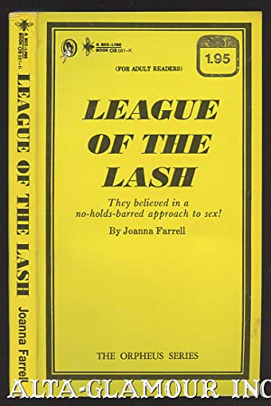LEAGUE OF THE LASH The Orpheus Series: Farrell, Joanna