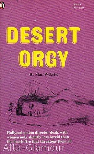 DESERT ORGY: Webster, Stan