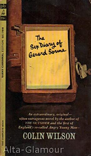 THE SEX DIARY OF GERARD SORME Giant: Wilson, Colin