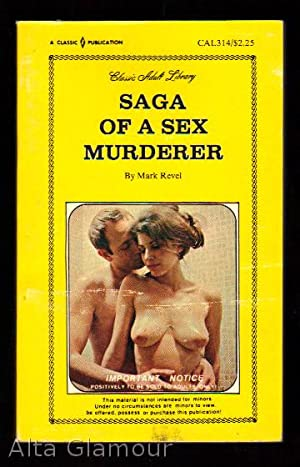 SAGA OF A SEX MURDERER Classic Adult Library: Revel, Mark