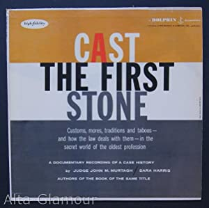 CAST THE FIRST STONE. A Documentary Recording Of A Case History: Murtagh, J. M. and S. Harris