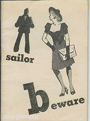 SAILOR BEWARE!; A Booklet on the Prevention of Syphilis and Gonorrhea: United States Coast Guard