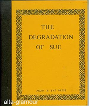 THE DEGRADATION OF SUE