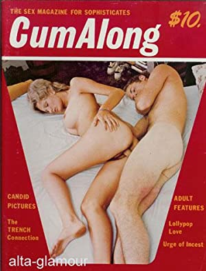 CUM ALONG; The Sex Magazine for Sophisticates