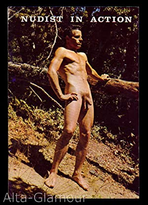 NUDIST IN ACTION; [The Male Nudist in Action]