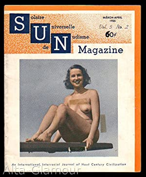 SUN - Solaire Universelle de Nudisme Magazine; An International, Interracial Journal of Nudism Vol....