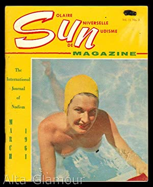 SUN - Solaire Universelle de Nudisme Magazine; The International Journal of Nudism Vol. 11, No. 3, ...