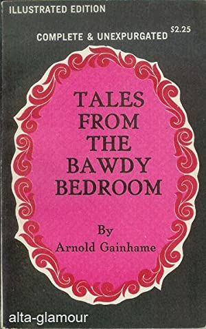 TALES FROM THE BAWDY BEDROOM: Gainhame, Arnold
