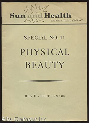 SUN AND HEALTH; International Edition Special No. 11- Physical Beauty