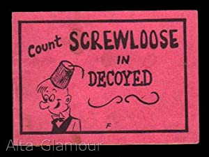 "COUNT SCREWLOOSE IN ""DECOYED"": Based on characters created by Milt Gross"