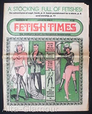 FETISH TIMES; The World's Most Outrageous Newspaper No. 034