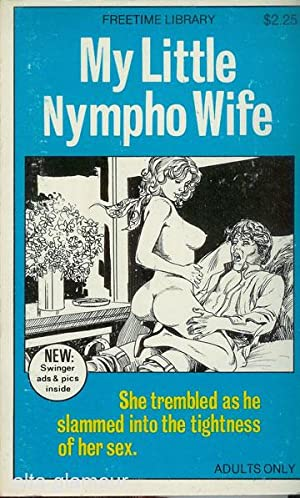 MY LITTLE NYMPHO WIFE Free Time Library: Splintere, M. T.