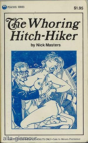 THE WHORING HITCH-HIKER Peacock Series: Masters, Nick