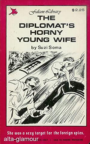 THE DIPLOMAT'S HORNY YOUNG WIFE Falcon Library: Soma, Suzi
