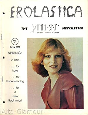 EROLASTICA; The Inn-Skin Newsletter Vol. 02, No. 2, Issue 6, Spring 1976