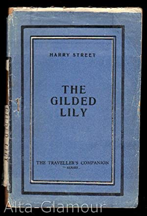 THE GILDED LILY: Street, Harry