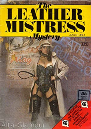 THE LEATHER MISTRESS MYSTERY; Adventure 1