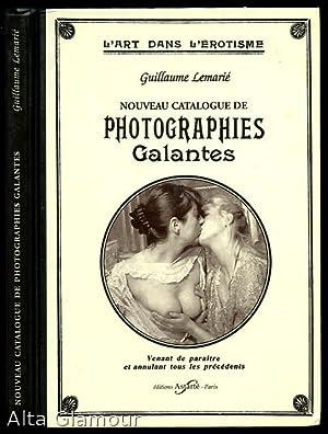 NOUVEAU CATALOGUE DE PHOTOGRAPHIES GALANTES; L'art dans l'erotisme: Lemarie, Guillaume