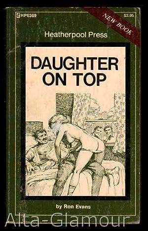DAUGHTER ON TOP Heatherpool Press: Evans, Ron