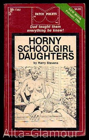 HORNY SCHOOLGIRL DAUGHTERS Patch Pokets: Stevens, Harry