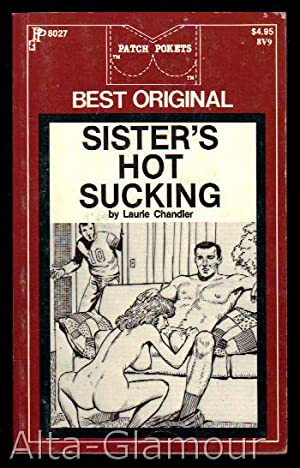 SISTER'S HOT SUCKING Patch Pokets: Chandler, Laurie