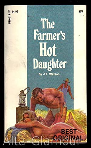 THE FARMER'S HOT DAUGHTER Private Readers: Watson, J.T.