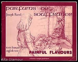 PAINFUL FLAVOURS / PARFUMS DE SOUFFRANCE Collection Vertiges Graphiques: Farrel, Joseph