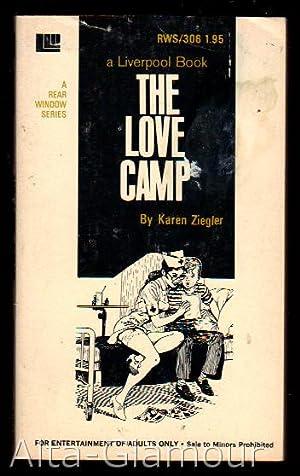 THE LOVE CAMP Rear Window Series: Ziegler, Karen