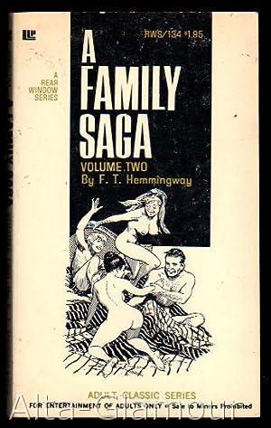 A FAMILY SAGA; Volume Two Rear Window Series: Hemmingway, F. T.