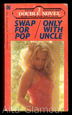 SWAP FOR POP [The Farmer's Naughty Daughter]: Kinkaid, Nora /
