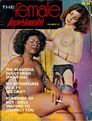 THE FEMALE IMPERSONATOR; A Special Magazine for Special People Vol. 6, No. 12