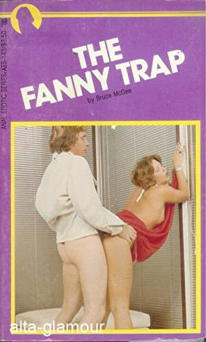 THE FANNY TRAP Anal Erotic Series: McGee, Bruce
