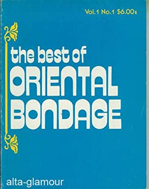 THE BEST OF ORIENTAL BONDAGE Vol. 1, No. 1