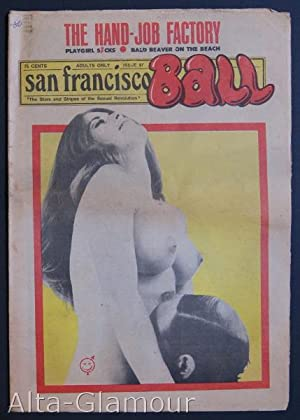 SAN FRANCISCO BALL; The Stars and Stripes of the Sexual Revolution No. 097: Garst, Ron (publisher);...