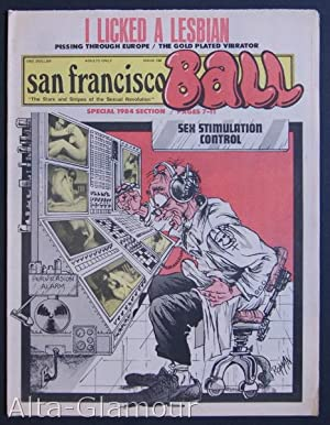 SAN FRANCISCO BALL; The Stars and Stripes of the Sexual Revolution No. 139: Garst, Ron (publisher);...
