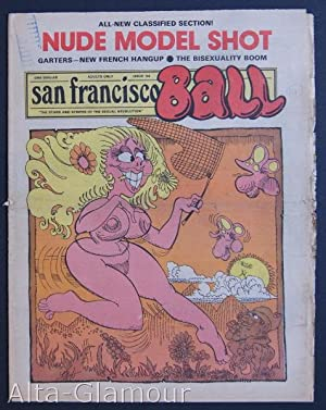 SAN FRANCISCO BALL; The Stars and Stripes of the Sexual Revolution No. 144: Garst, Ron (publisher);...