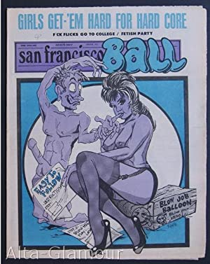 SAN FRANCISCO BALL; The Stars and Stripes of the Sexual Revolution No. 143: Garst, Ron (publisher);...