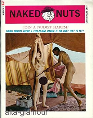 NAKED NUTS; Join a Nudist Harem! Young Nudists Decide a Two-to-One Harem is the Only Way to Fly! No...