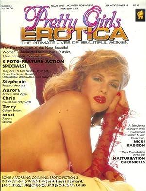 PRETTY GIRLS EROTICA; The Intimate Lives of Beautiful Women