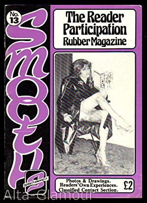 SMOOTH; The Reader Participation Rubber Magazine