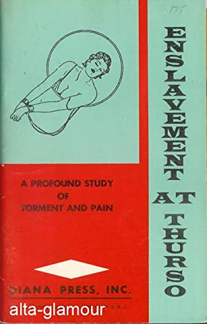 ENSLAVEMENT AT THURSO [Modern Slaves]; A Profound Study of Torment and Pain
