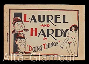 "LAUREL AND HARDY IN ""DOING THINGS"": Based on the comic actors Stan Laurel and Oliver ..."
