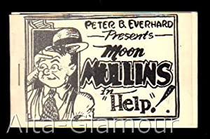 """MOON MULLINS IN """"HELP""""; Presented by Peter B. Everhard: Based on characters created by ..."""