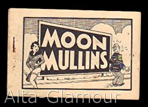 MOON MULLINS: Based on the character created by Frank Willard