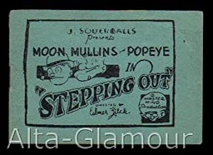 "MOON MULLINS AND POPEYE IN ""STEPPING OUT""; J. Souerballs Presents. A Master Mind ..."