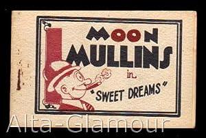"MOON MULLINS IN ""SWEET DREAMS"": Based on the"